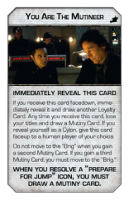 BSG04_Card_Loyalty-YouAreTheMutineer